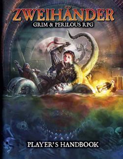 ZWEIHÄNDER Grim & Perilous RPG: Player's Handbook
