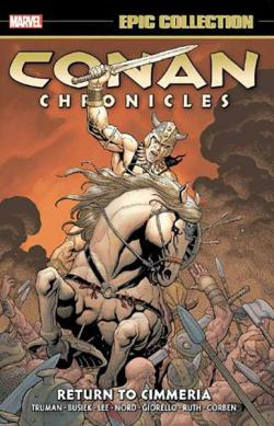 Conan Chronicles Epic Collection Vol 3: Return to Cimmeria