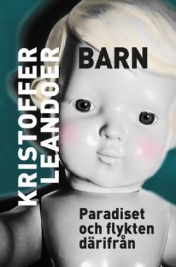 Barn: paradiset och flykten därifrån