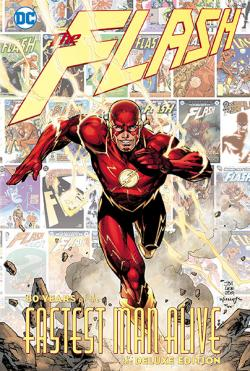 Flash: 80 Years of the Fastest Man Alive