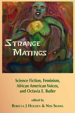 Strange Matings: SF, Feminism, African American Voices