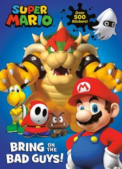 Super Mario: Bring on the Bad Guys!