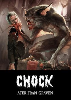 Chock - åter från graven (lyxutgåva)