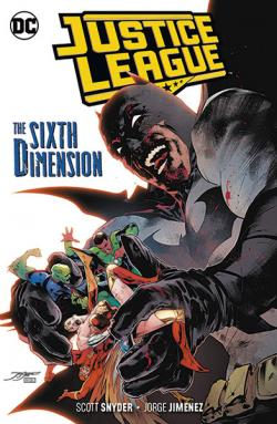 Justice League Vol 4: The Sixth Dimension