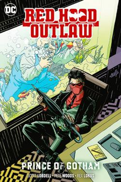 Red Hood Outlaw Vol 2: Prince of Gotham