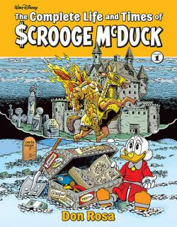 The Complete Life and Times of Scrooge McDuck Vol 1