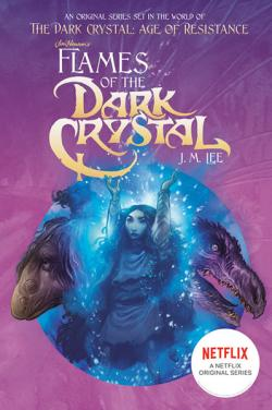 Flames of the Dark Crystal