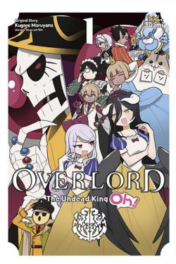 Overlord: The Undead King Oh Vol 1