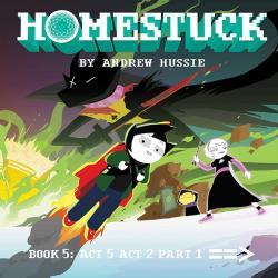 Homestuck Book 5: Act 5 Act 2 Part 1