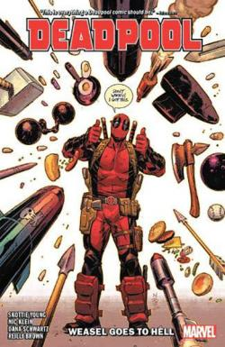 Deadpool By Skottie Young Vol 3: Weasel Goes to Hell