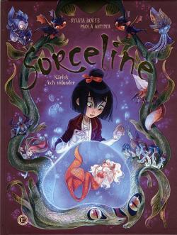 Sorceline 2 - Kärlek och vidunder