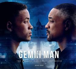 Gemini Man The Art and Making of the Movie