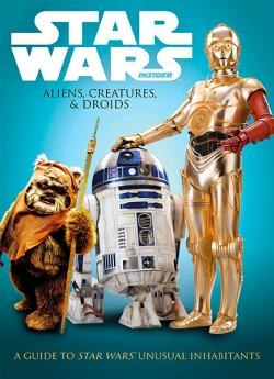 Star Wars: Aliens, Creatures, and Droids
