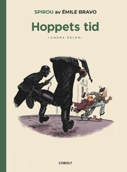 Spirou: Hoppets tid, del 2