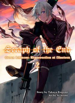 Seraph of the End: Guren Ichinose, Resurrection at Nineteen, 2