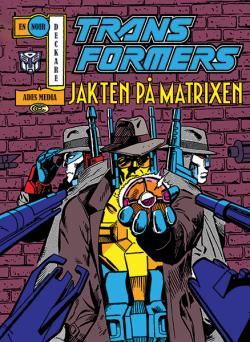 Transformers: Jakten på Matrixen