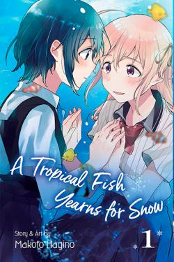 A Tropical Fish Yearns for Snow Vol 1