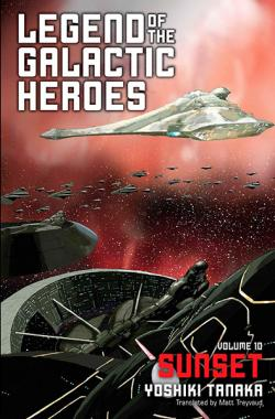 Legend of the Galactic Heroes Vol 10: Sunset