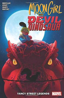 Moon Girl and Devil Dinosaur Vol 8: Yancy Street Legends