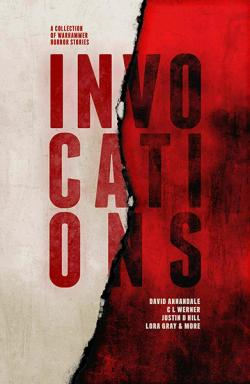 Invocations: A Collection of Warhammer Horror Stories