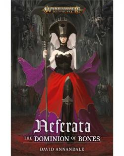 Neferata: The Dominion of Bones