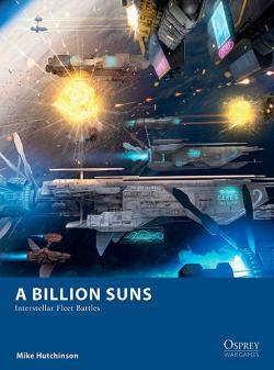 A Billion Suns: Interstellar Fleet Battles