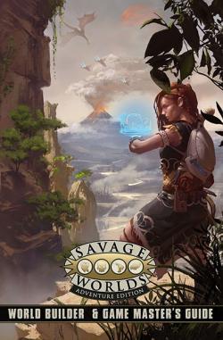 Savage Worlds - World Builder & Game Master's Guide