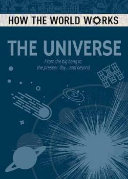 How the World Works: The Universe