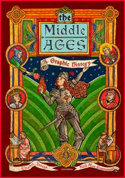 The Middle Ages: A Graphic History