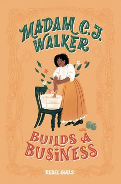 Madam C J Walker Builds a Business