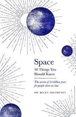Space: 10 Things You Should Know