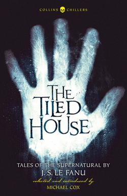 The Tiled House - Tales of Terror