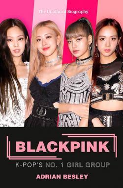 Blackpink: K-Pop's No 1 Girl Group
