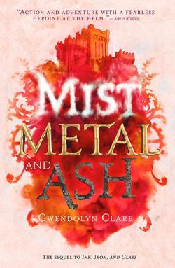 Mist, Metal and Ash