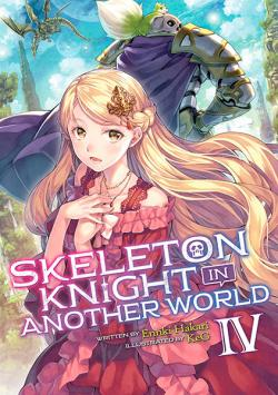 Skeleton Knight in Another World Light Novel Vol 4