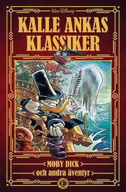 Kalle Ankas Klassiker 1 Moby Dick