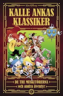 Kalle Ankas Klassiker 2 De tre musketörerna