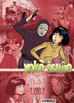 Yoko Tsuno 5 - Dunkla mysterier
