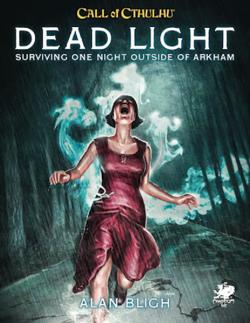 Dead Light & Other Dark Turns