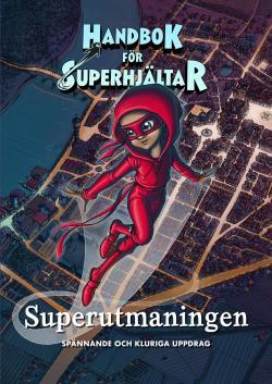 Handbok för Superhjältar - Superutmaningen