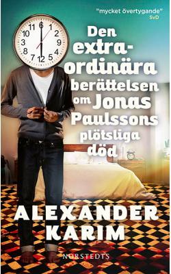 Den extraordinära berättelsen om Jonas Paulssons plötsliga död