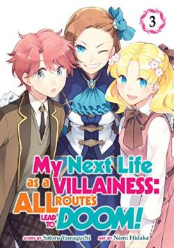 My Next Life as a Villainess: All Routes Lead to Doom! Vol 3