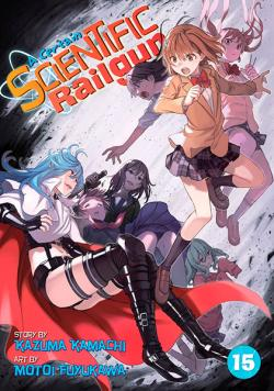 A Certain Scientific Railgun Vol 15