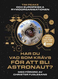 Har du vad som krävs för att bli astronaut?