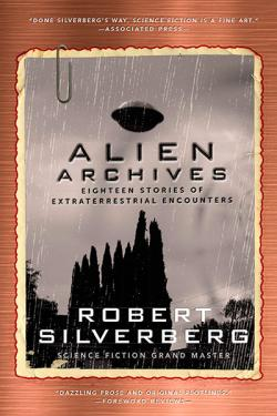 Alien Archives: Eighteen Stories of Extraterrestrial Encunters
