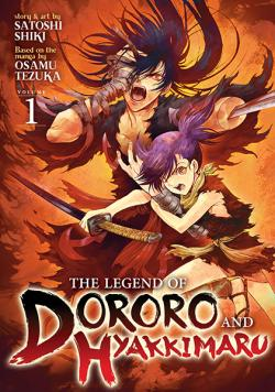 The Legend of Dororo and Hyakkimaru Vol 1