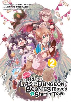 Suppose a Kid from the Last Dungeon Boonies Moved manga 2