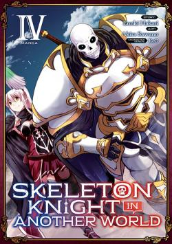 Skeleton Knight in Another World Vol 4