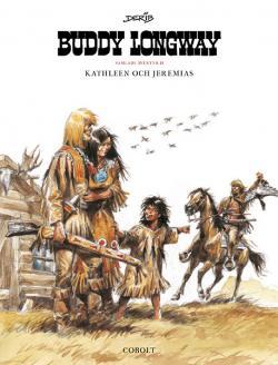 Buddy Longway Samlade äventyr 2