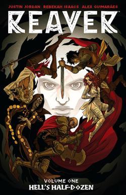 Reaver Vol 1: Hell's Half-Dozen